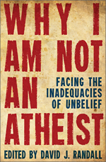 Why-I-am-not-an-atheist-thumb